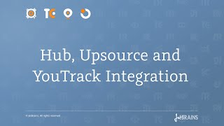 Hub, Upsource and YouTrack integration