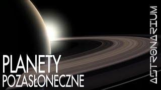 Planety pozasłoneczne - Astronarium odc. 22