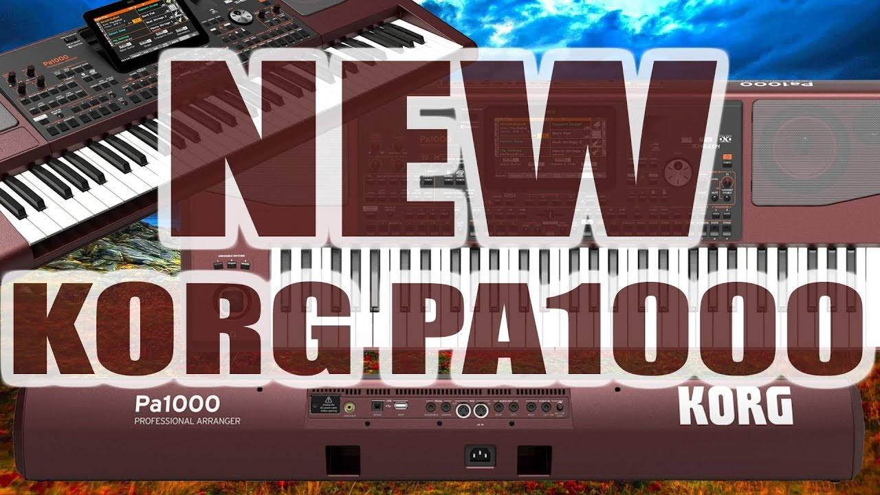 SAMPLE SOUND KORG PA 1000     NEW - Get A YouTube Videos