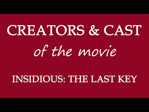 Insidious- The Last Key (2018) Movie Information Cast And Creators