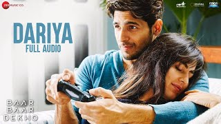 Download Hindi Video Songs - Dariya - Full Audio | Baar Baar Dekho | Sidharth Malhotra & Katrina Kaif | Arko