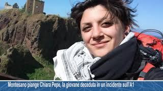 Montesano sulla Marcellana piange Chiara Pepe, la giovane deceduta in un incidente sull'A1