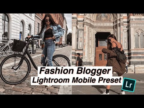 FASHION BLOGGER LIGHTROOM MOBILE PRESET FREE // How to edit