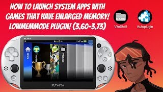 How To Launch System Apps With Games That Have Enlarged Memory! LowMemMode Plugin! (3.60-3.73) #Vita