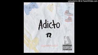 Adicto - Fuerza Regida