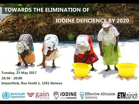 Towards the Elimination of Iodine Deficiency by 2020 - Geneva, 23.05.2017