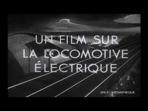 Un film sur la locomotive éléctrique: la 2D2-5500 (1946)