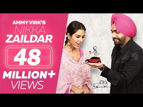 Nikka Zaildar (Full Movie) - Ammy Virk, Sonam...