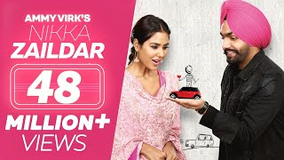 Nikka Zaildar (Full Movie) - Ammy Virk, Sonam Bajwa | Punjabi Film | Latest Punjabi Movie 2019