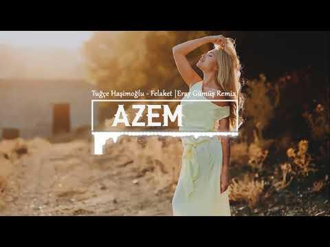 Tuğçe Haşimoğlu - Felaket (Eray Gümüş Remix)