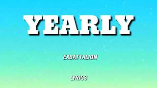 EXBATTALION - YEARLY (FULL SONG LYRICS VIDEO)