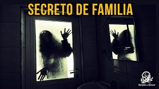 SECRETO DE FAMILIA (HISTORIAS DE TERROR)