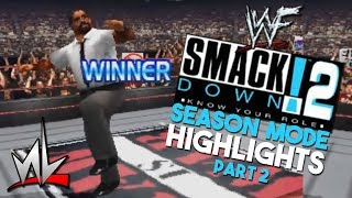 nL Highlights - WWF SmackDown! 2: Know Your Role SEASON MODE (PART 2)