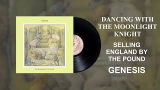 Genesis - Dancing With The Moonlight Knight (Official Audio)
