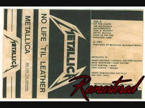 Metallica - The Mechanix - No Life Til Leather Remastered (2015)