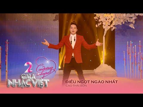 Điều Ngọt Ngào Nhất - Cao Thái Sơn (Gala Nhạc Việt 2 - Con Đường Tình Yêu)