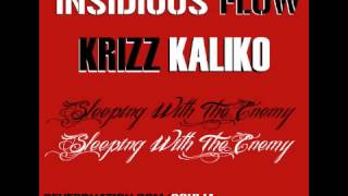 Sleeping With The Enemy - Krizz Kaliko - Insidious Flow