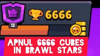 🔥APNUL 6666 CUBES IN BRAWL STARS😱
