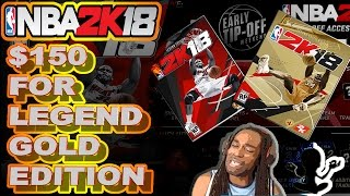 NBA 2K18 REVEALED COVER ATHLETE + $150😱 PRICE TAG FOR LEGEND GOLD - NBA 2K18 NEWS & UPDATE