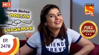 taarak mehta ka ooltah chashmah   ep 2478   full episode   30th may 2018