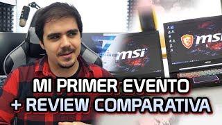 Mi PRIMERA VEZ en un EVENTO + REVIEW Comparativa serie GS y GT de portátiles de MSI