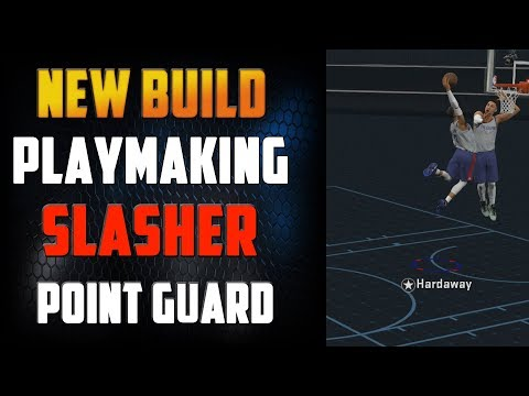 NBA 2K18 - Playmaking Slasher Point Guard NEW BUILD