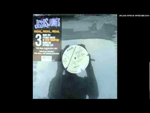 Jesus Jones - Real Real Real (The Real Dance Hall Mix)
