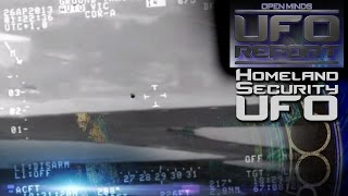 Homeland Security UFO Video Analyzed! - Open Minds UFO Report