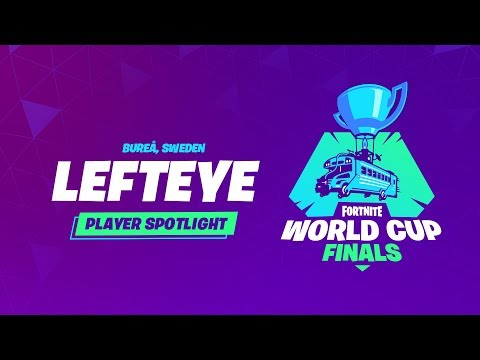 Fortnite World Cup Finals - Player Profile - Lefteye
