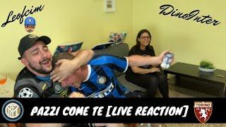 INTER-Torino 3-1 [LIVE REACTION] Pazzi come te ..