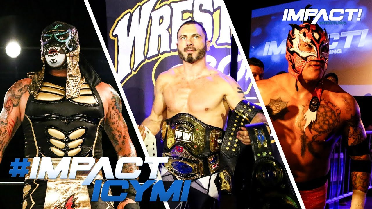 Lucha Libre Youtube How Impact Wrestling Vs Lucha Underground Took Over Wrestlecon Impact Highlights Apr 12 2018