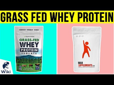 10 Best Grass Fed Whey Protein 2019