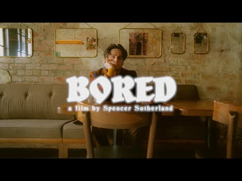 Смотреть клип Spencer Sutherland - Bored