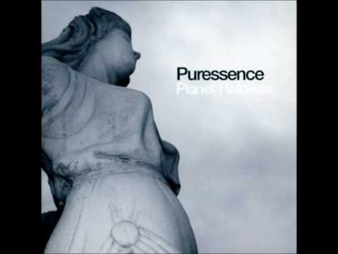 Puressence - How Does It Feel