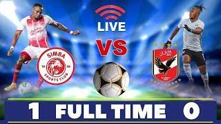 🔴#LIVE: SIMBA SC vs AL AHLY ( 1 - 0 ) - LIGI ya MABINGWA AFRIKA, UWANJA wa MKAPA DSM..