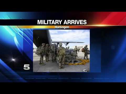 Military Troops Arrive in Harlingen