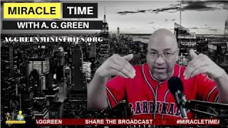 MIRACLE TIME with A. G. Green - Birthing Season 2