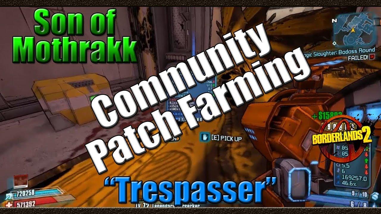 Borderlands 2 | Farming Son Of Mothrakk for the Trespasser ... Borderlands 2 Community Patch