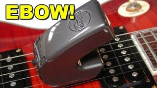 EBOW - Demo, Review & Tips - Phil Keaggy Inspired Ebow Plus