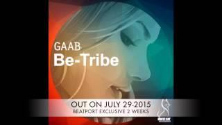 """GAAB  """" BE- TRIBE """""""