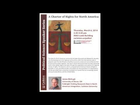 """James McHugh """"A Charter of Rights for North America"""""""