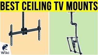 10 Best Ceiling TV Mounts 2019