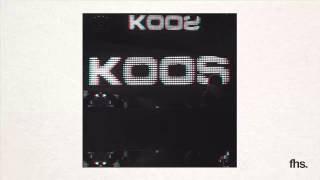 Koos - Fire (Original Mix)