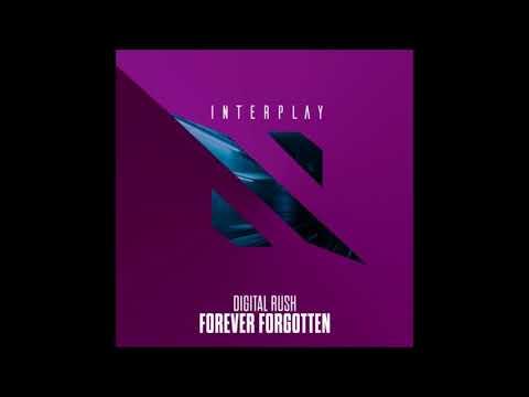 Digital Rush - Forever Forgotten (Extended Mix)