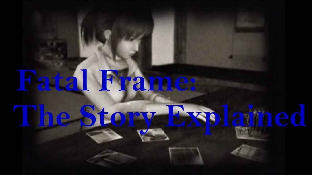 Fatal Frame: The Story Explained - YouTube