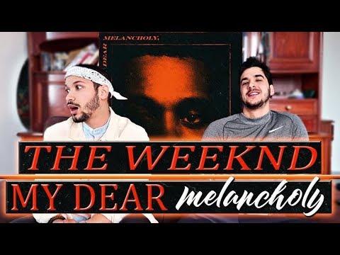 The Weeknd - MY DEAR MELANCHOLY,  (Première écoute)
