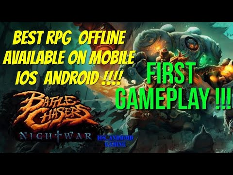 Battle Chasers : Nightwar !!! First Gameplay on mobile !!! Best rpg mobile  available on iOS android