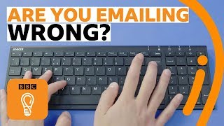 Why you're emailing wrong | You're Doing it Wrong! Episode 3 | BBC Ideas