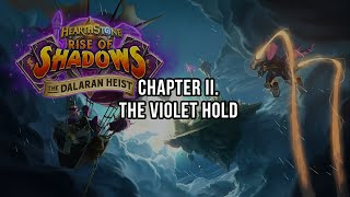 The Dalaran Heist - Chapter II. The Violet Hold