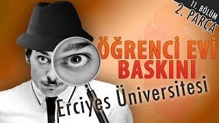 Erciyes Üniversitesi Öğrenci Evi Baskını - Hayrettin (2. Parça)